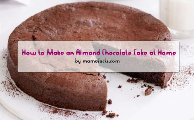 Almond Flour Chocolate Cake: How to Make an Almond Chocolate Cake at Home