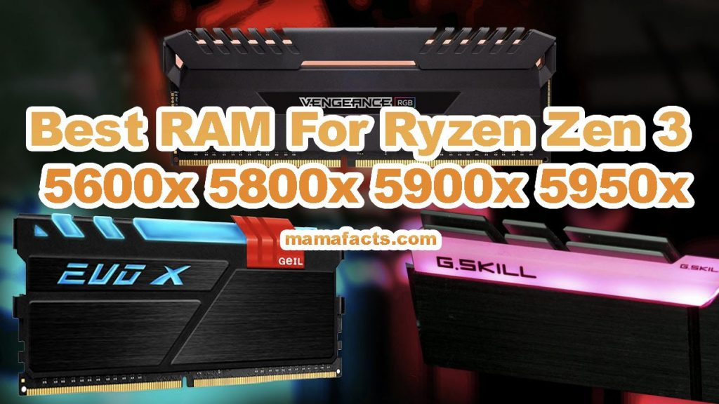 Best RAM For Ryzen Zen 3