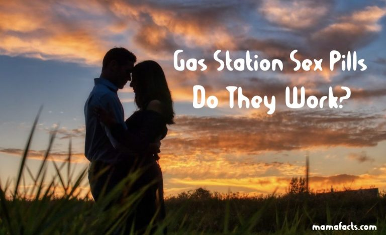 Gas Station Sex Pills-Do They Work? Must Read Reviews Latest News !!!